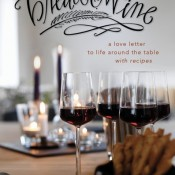 The hostess with the mostest ~ Bread and Wine review & giveaway!
