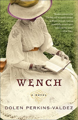 Book Club ~ Wench by Dolen Perkins-Valdez