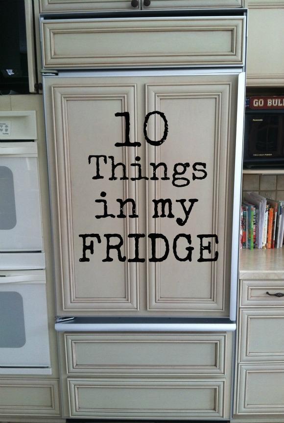 10 Things in my Fridge