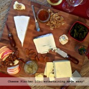 Easy Entertaining – Cheese Platter 101