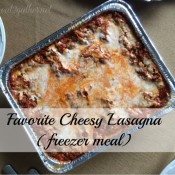 Favorite Cheesy Lasagna (freezer meal)