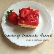 Strawberry Cheesecake Dessert         with pretzel crust
