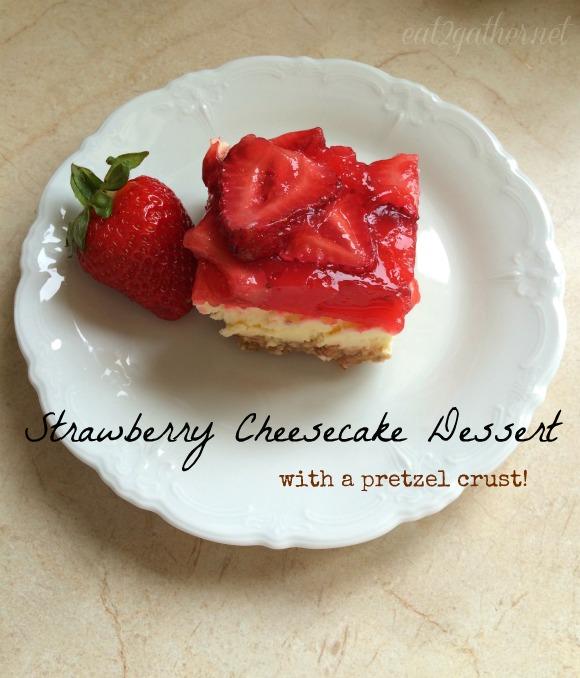 Strawberry Cheesecake Dessert with a pretzel crust